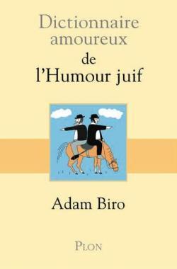 CVT_Dictionnaire-amoureux-de-lhumour-juif_5675